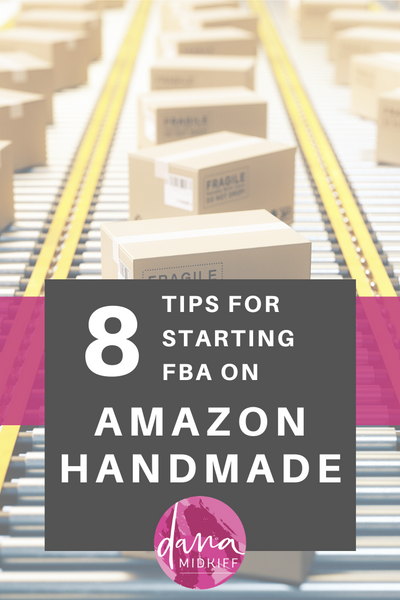 Tips for Selling via FBA on Amazon Handmade