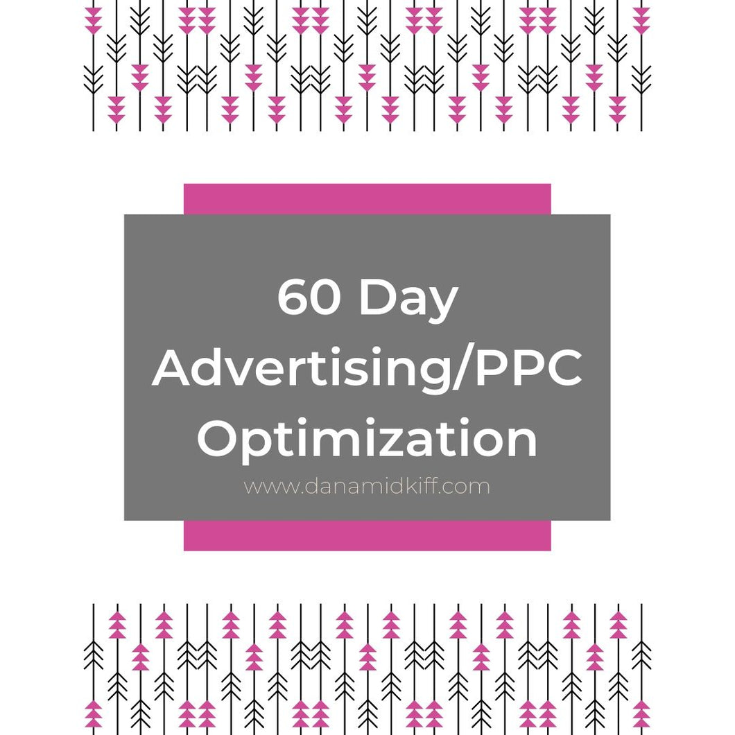Amazon Advertising/PPC Optimization (60 Day)