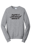 SWING IT OR DON'T BRING IT CREWNECK (2 COLORS)