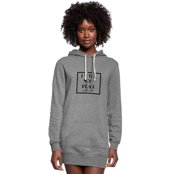 I Will Not Fear Hoodie Dress - heather gray