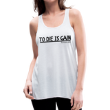 To Die Is Gain Tank - white