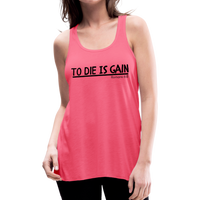 To Die Is Gain Tank - neon pink