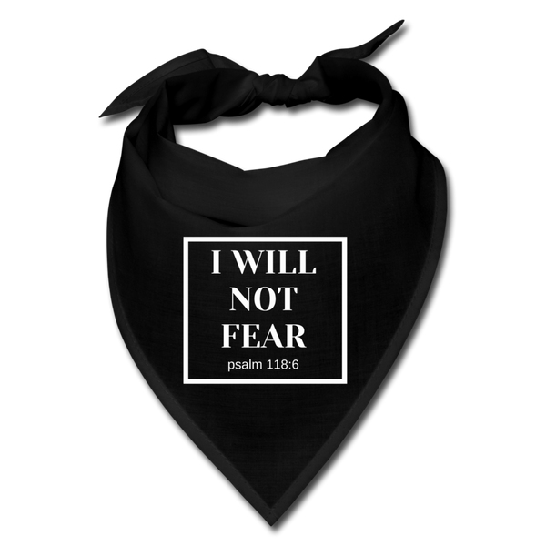 I Will Not Fear Bandana - black