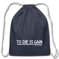 To Die Is Gain Drawstring Bag - navy