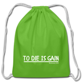 To Die Is Gain Drawstring Bag - clover