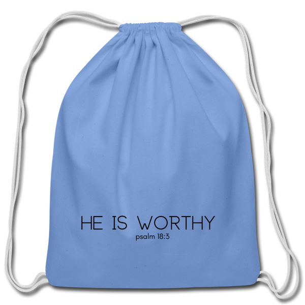 He Is Worthy Drawstring Bag - carolina blue