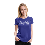 Daughter of The King Premium Tee - royal blue