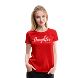 Daughter of The King Premium Tee - red