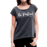 Be Patient Roll Cuff Tee - navy heather