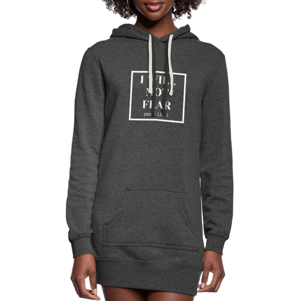 I Will Not Fear Hoodie Dress - heather black