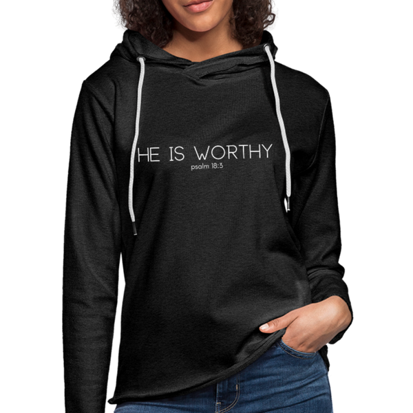He Is Worthy Lightweight Hoodie - charcoal gray