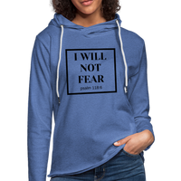I Will Not Fear Lightweight Hoodie - heather Blue