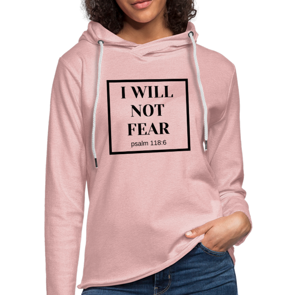 I Will Not Fear Lightweight Hoodie - cream heather pink