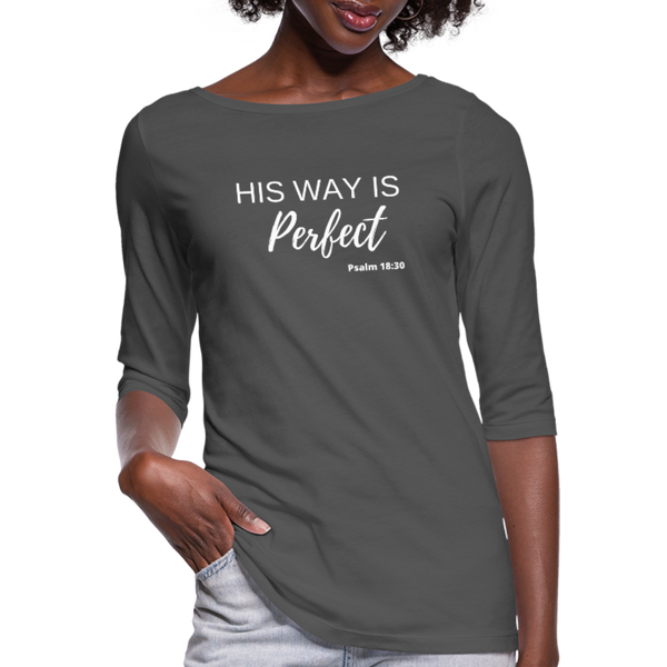 His Way is Perfect 3/4 Sleeve Tee - charcoal