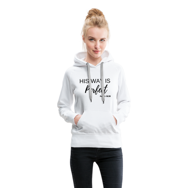 His Way is Perfect Hoodie - white