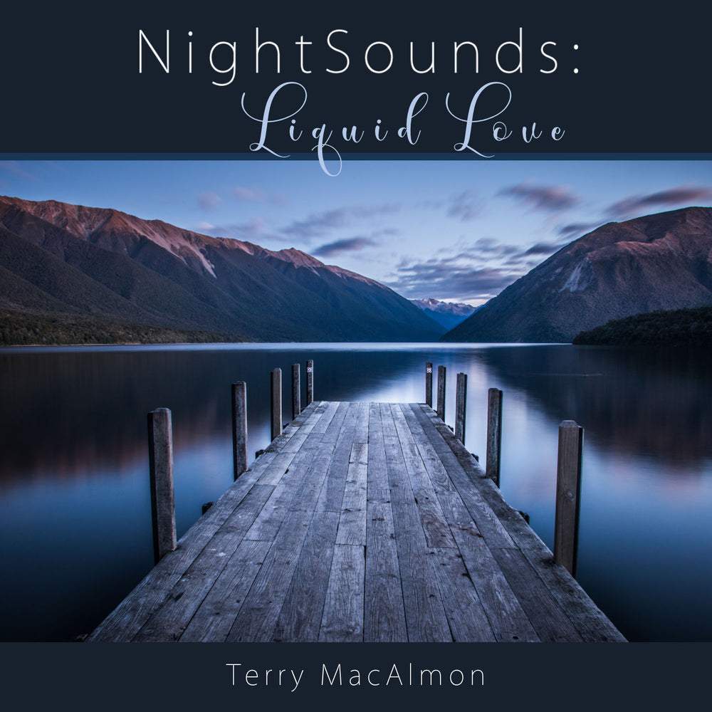 NightSounds: Liquid Love - Terry MacAlmon (MP3)