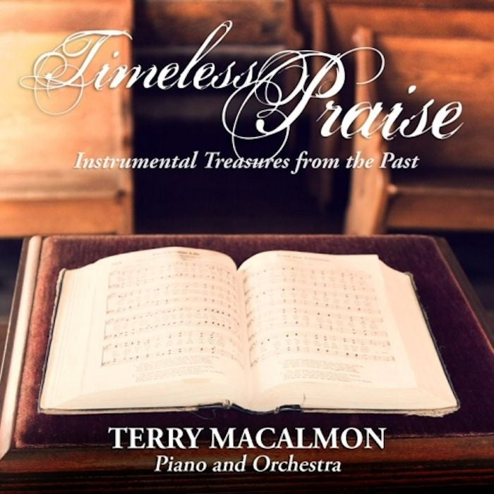 Timeless Praise - Terry MacAlmon (CD Album)