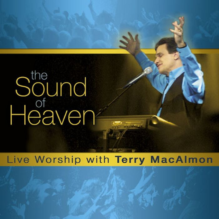 The Sound Of Heaven - Terry MacAlmon (MP3)