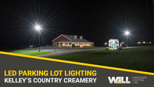 Kelley Country Creamery | Parking Lot LED Lighting Upgrade