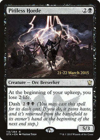 Pitiless Horde [Dragons of Tarkir Promos] | Pro Gamers and Collectables