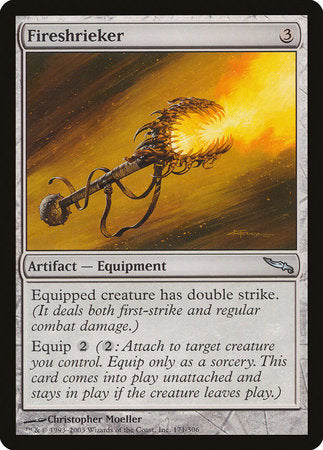 Fireshrieker [Mirrodin] | Pro Gamers and Collectables