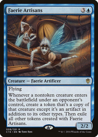 Faerie Artisans [Commander 2016] | Pro Gamers and Collectables