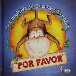 """Por favor"". Los modales de Cheeky Changuito"