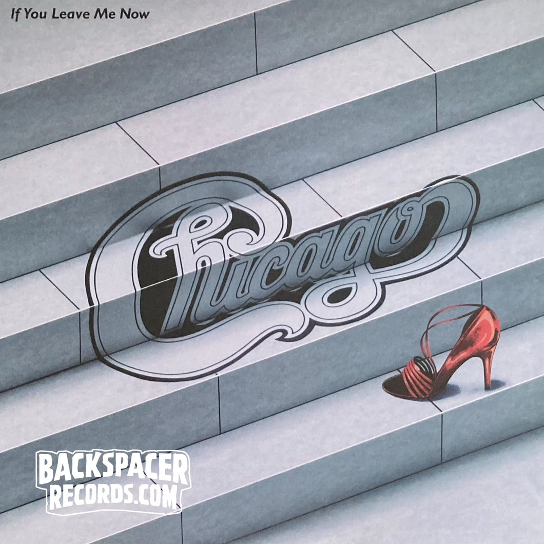 Chicago ‎– If You Leave Me Now (Limited Edition) LP [USED]