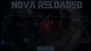 Nova Reloaded - Gun and Weapon FX