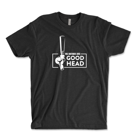 This Bartender Gives Good Head Adult Humor Unisex Ringspun T-Shirt