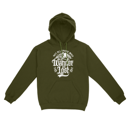 Not All Those Who Wander Are Lost Unisex Pullover Hoodie