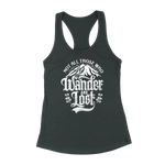 Not All Those Who Wander Are Lost Womens Racerback Tank Top