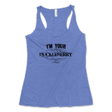 I'm Your Huckleberry Western Womens Tri-Blend Racerback Tank