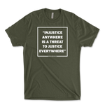 Injustice Anywhere Is A Threat To Justice Anywhere -MLK JR Mens Triblend T-Shirt