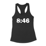 8:46 No Justice No Peace Black Lives Matter Womens Racerback Tank Top