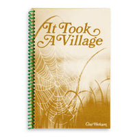 It Took A Village Book by Clay Hickson