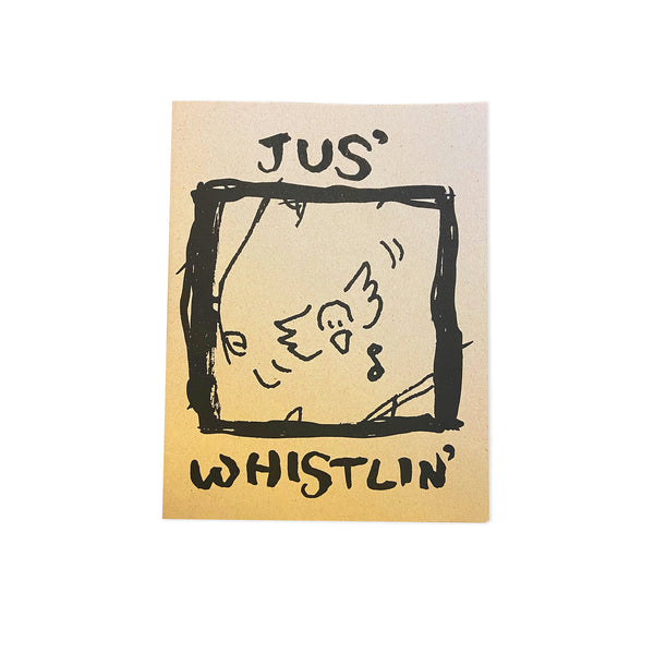 Jus' Whistlin'