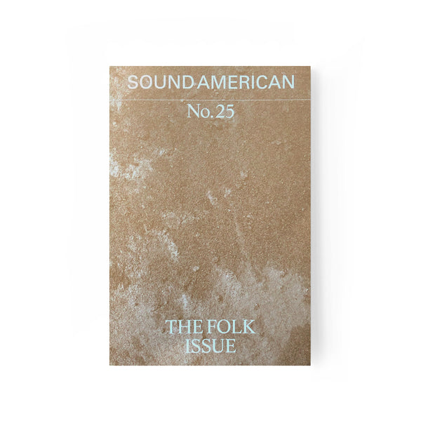 Sound American 25 · The Folk Issue