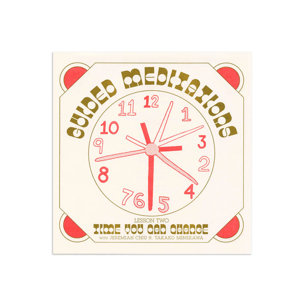 "Guided Meditations - Lesson Two: Time You Can Change 7"" Flexi-Disc 45 RPM Limited Edition"