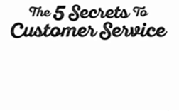 Secrets of Customer Service