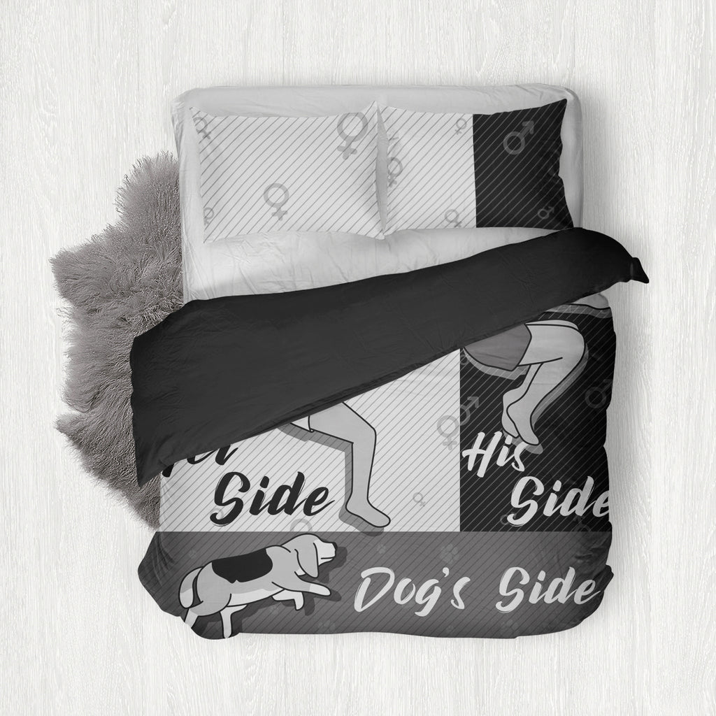 Her side, His side, Dog's Side Bedding Set