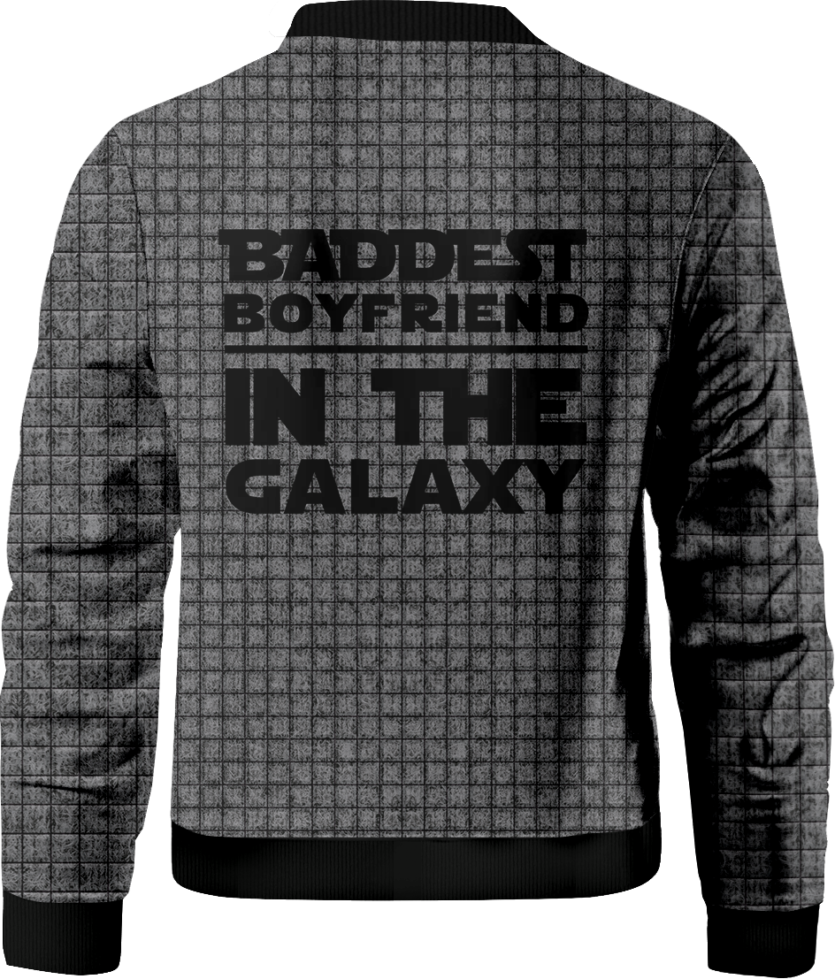 Baddest Boyfriend In The Galaxy Bomber Jacket