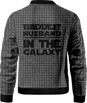 Baddest Husband In The Galaxy Bomber Jacket