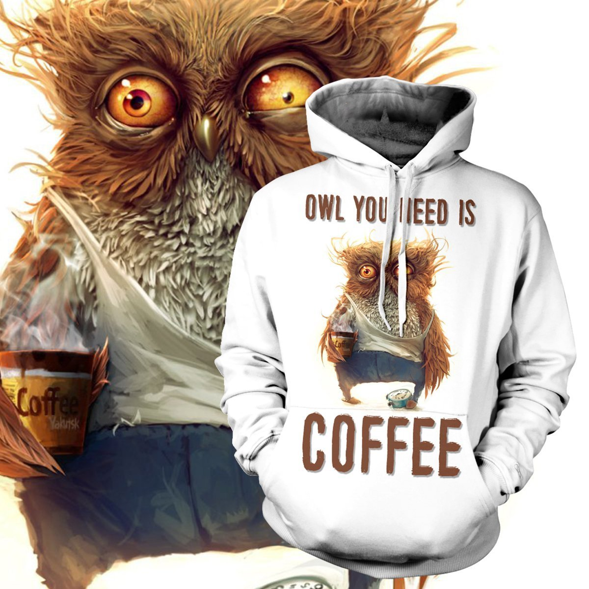 Owl You Need Is Coffee Unisex Pullover Hoodie