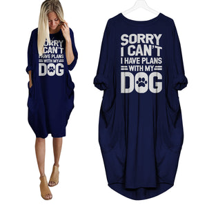 Sorry I Can't I Have Plans With My Dog Dress