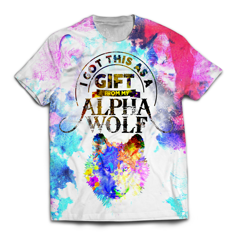 I Got This As A Gift From My Alpha Wolf Unisex T-Shirt M T-Shirt
