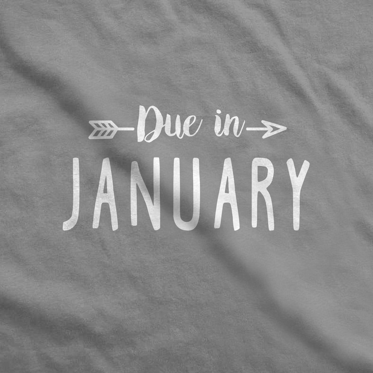 Due in January Maternity T-Shirt