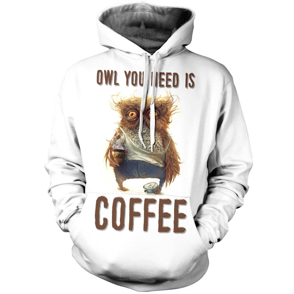Owl You Need Is Coffee Unisex Pullover Hoodie M