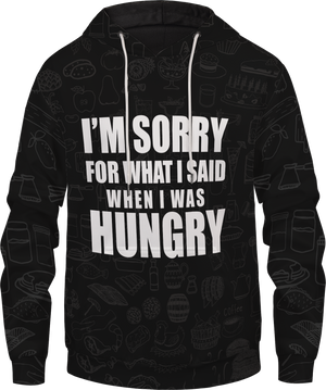 When I was Hungry Unisex Pullover Hoodie