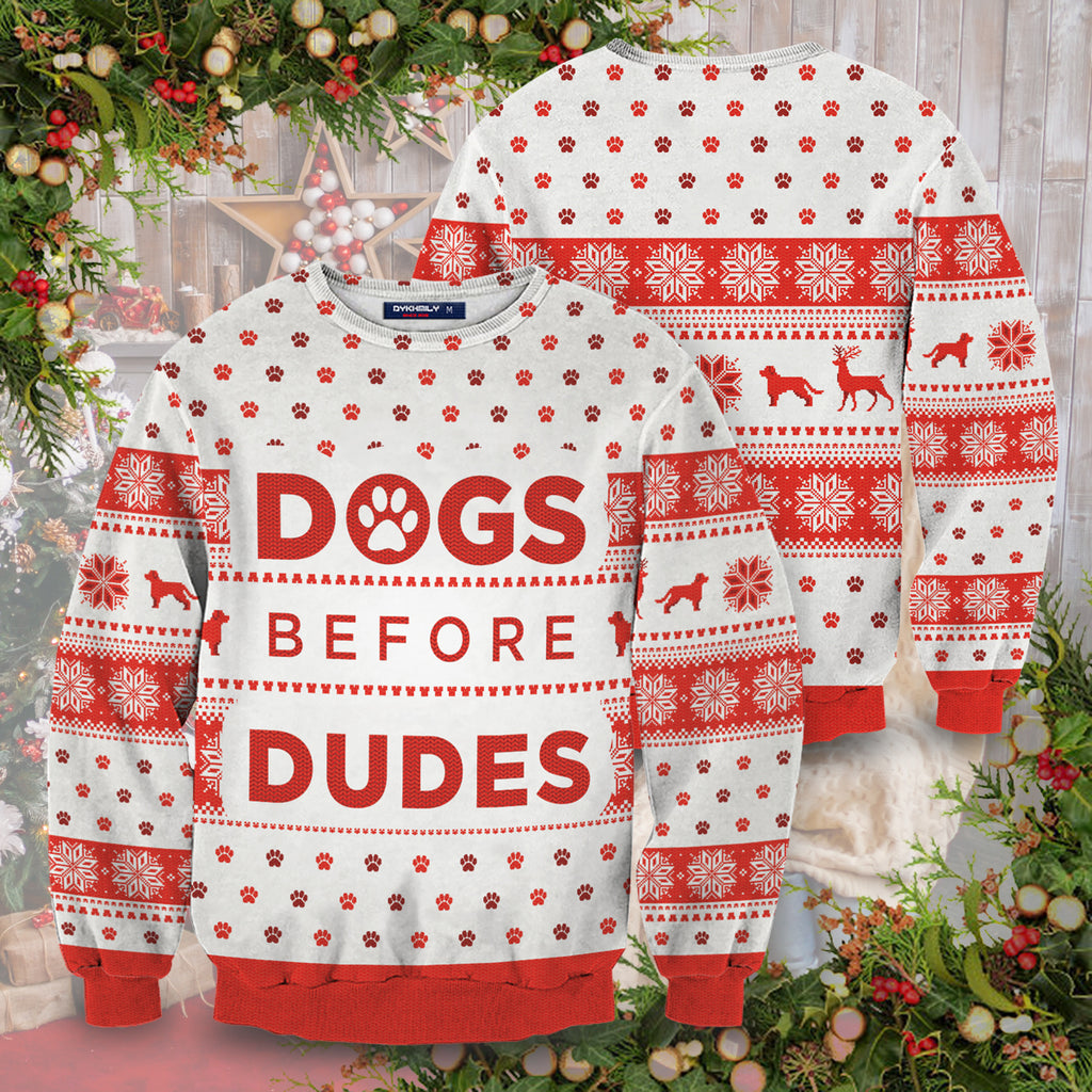 Dogs Before Dudes Unisex Sweater
